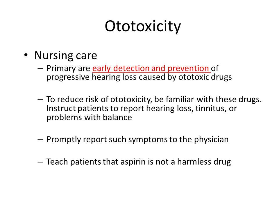 Ototoxicity Nursing care