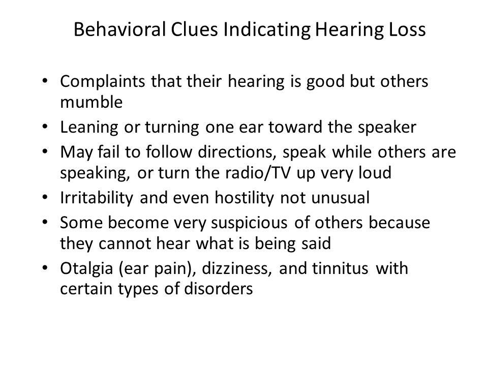 Behavioral Clues Indicating Hearing Loss