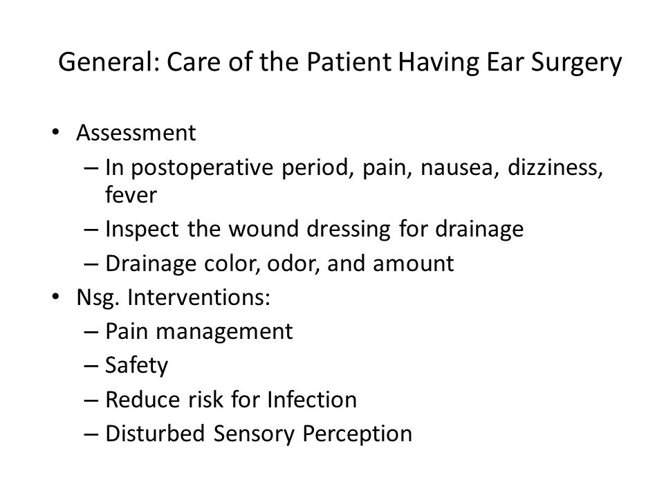 General: Care of the Patient Having Ear Surgery
