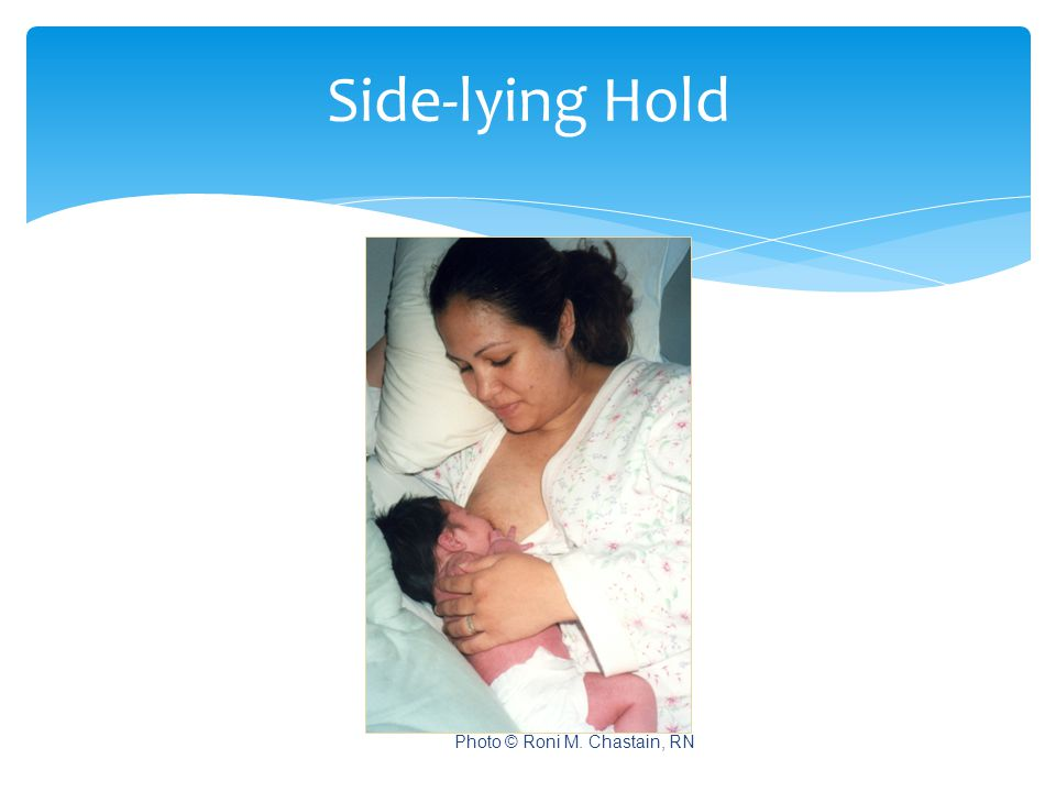 Side-lying Hold Photo © Roni M. Chastain, RN