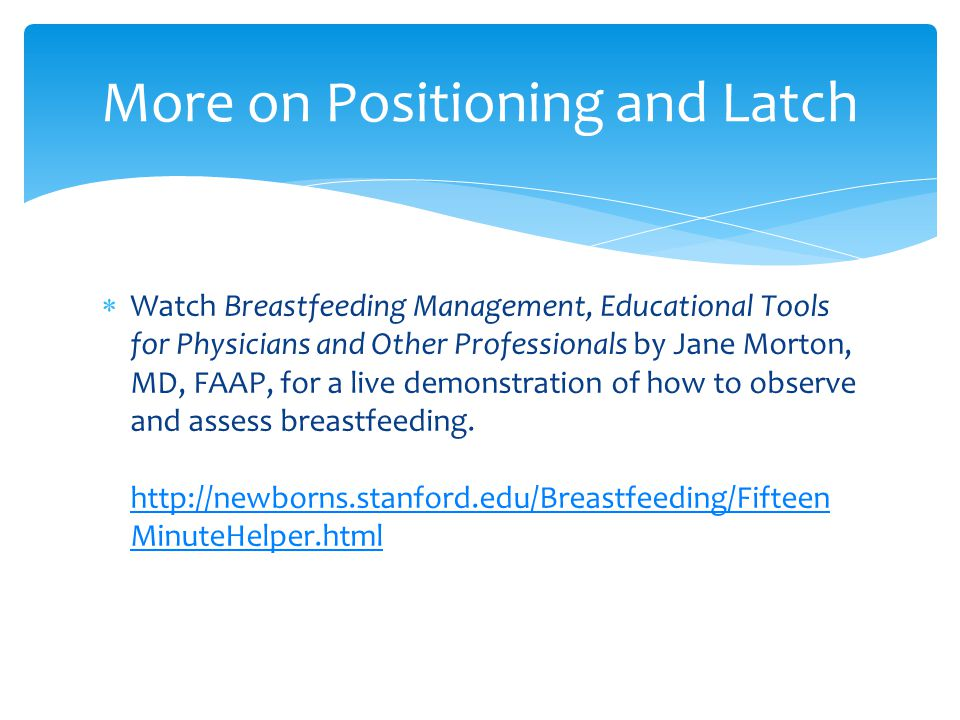 More on Positioning and Latch