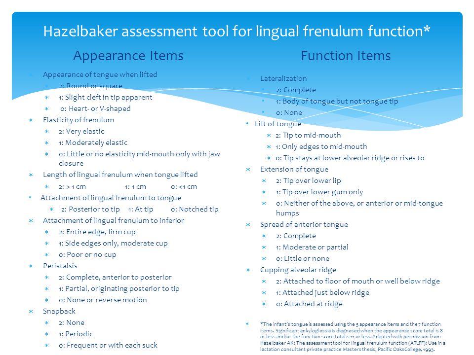 Hazelbaker assessment tool for lingual frenulum function*