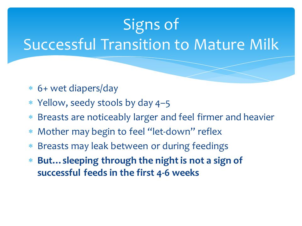 Signs of Successful Transition to Mature Milk