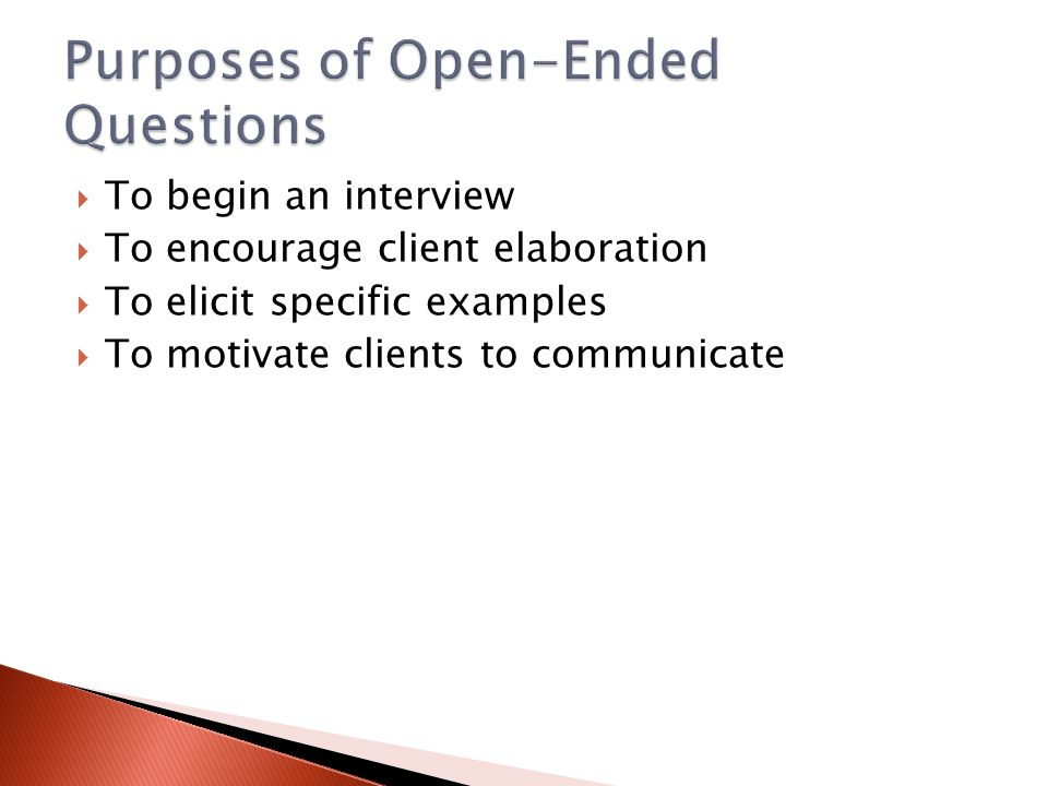Purposes of Open-Ended Questions