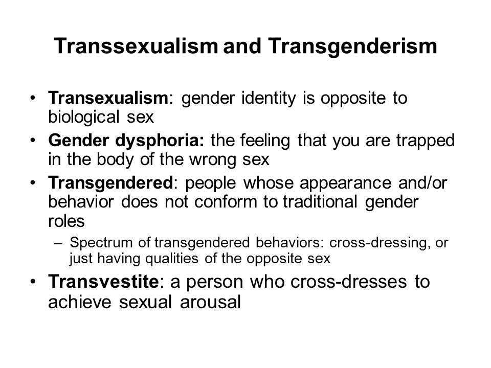 Transsexualism and Transgenderism