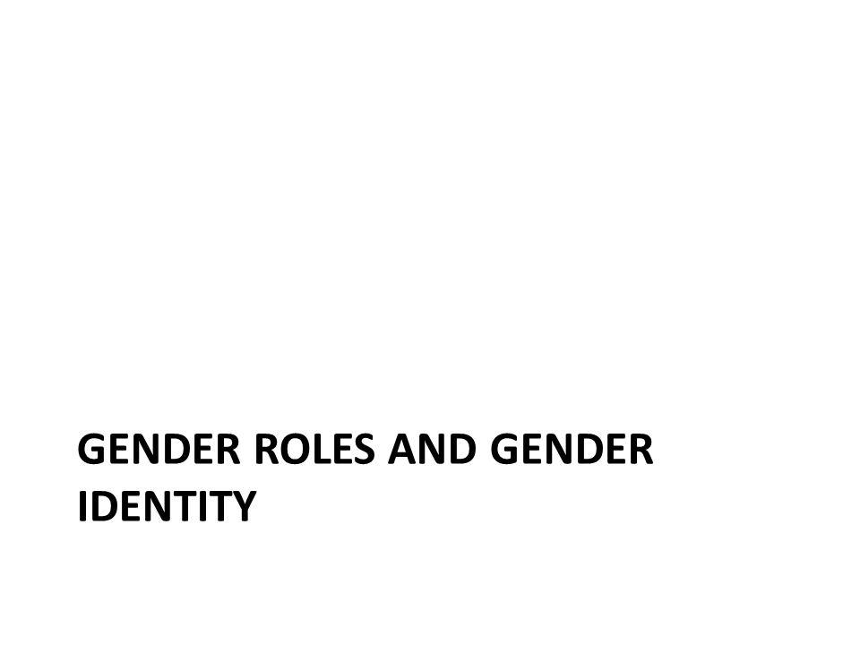 gender roles and gender identity