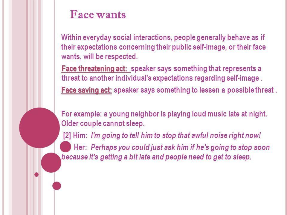 Face wants