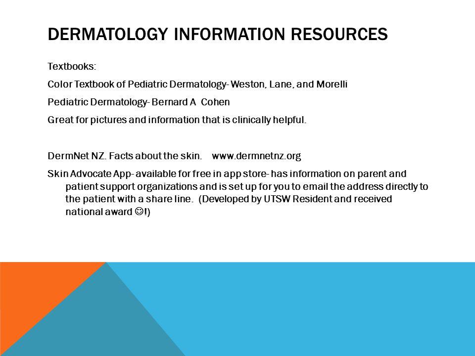 Dermatology information resources