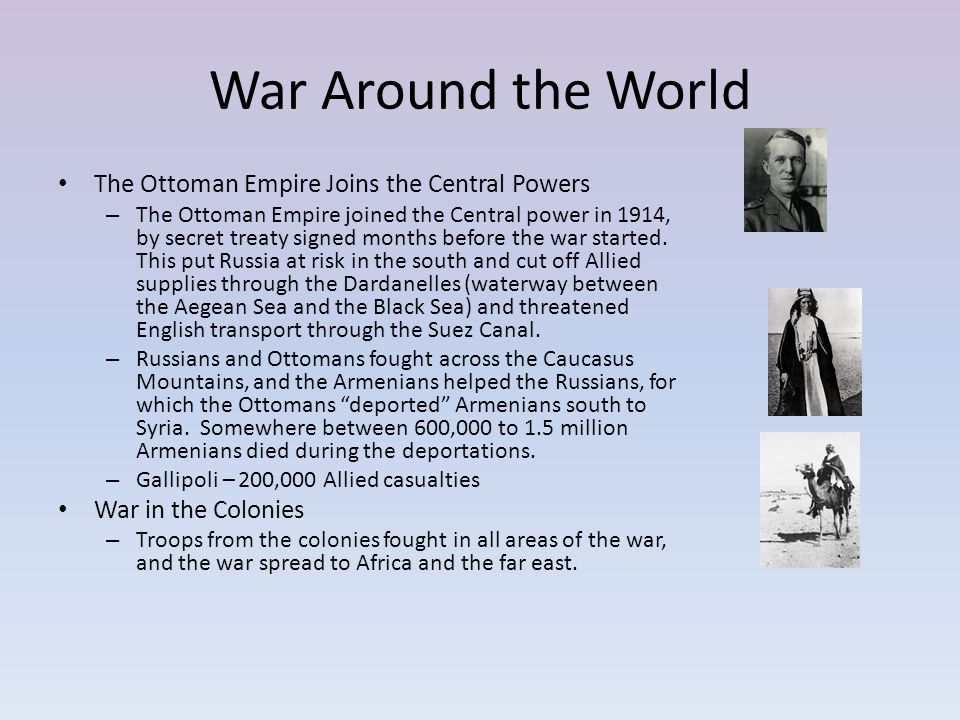 War Around the World The Ottoman Empire Joins the Central Powers