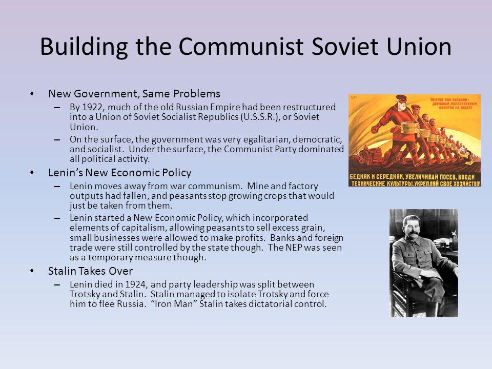 Building the Communist Soviet Union