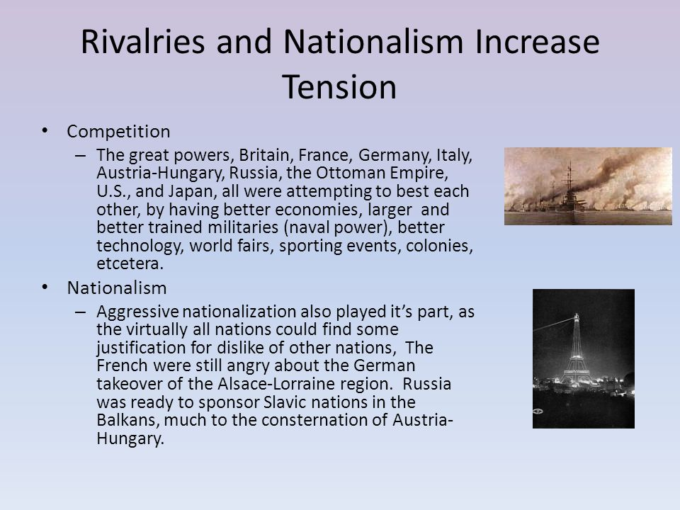 Rivalries and Nationalism Increase Tension