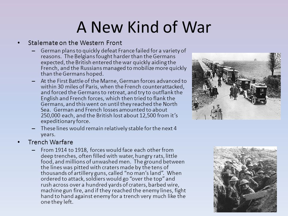 A New Kind of War Stalemate on the Western Front Trench Warfare