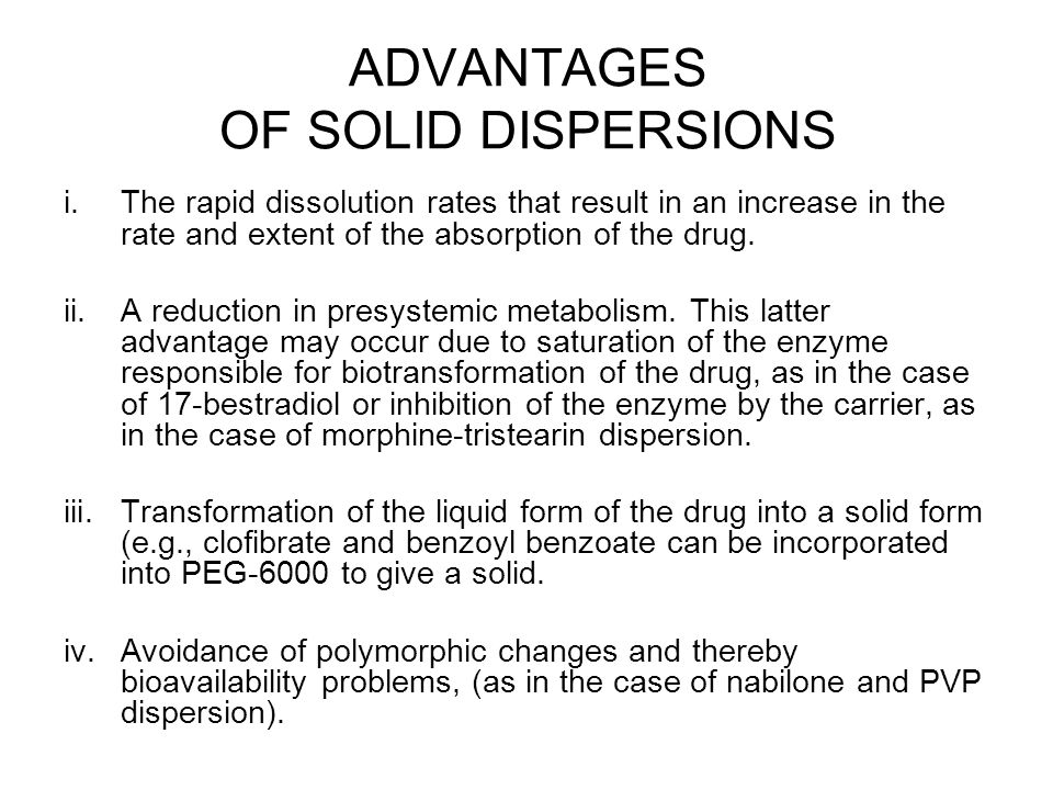 ADVANTAGES OF SOLID DISPERSIONS