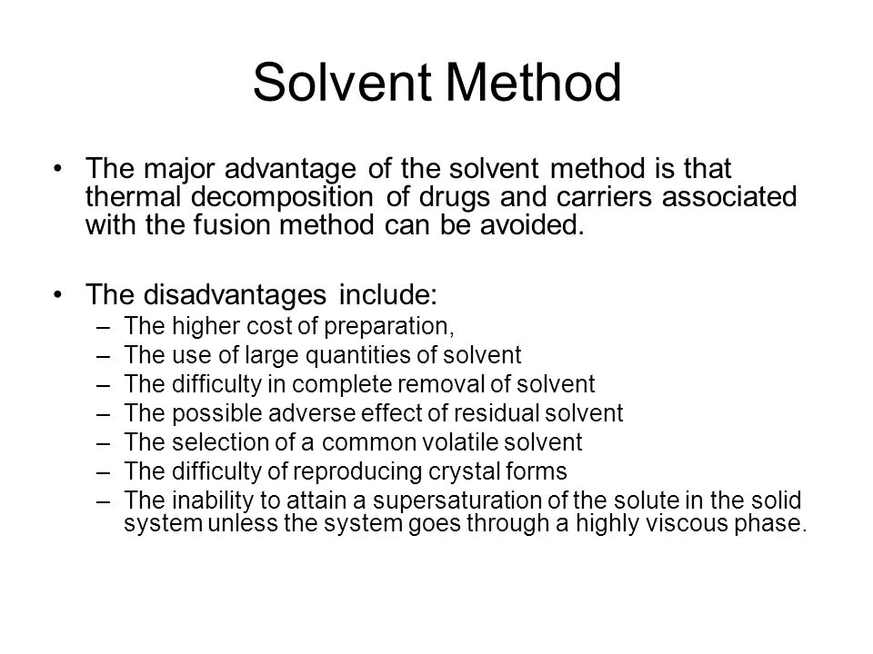 Solvent Method