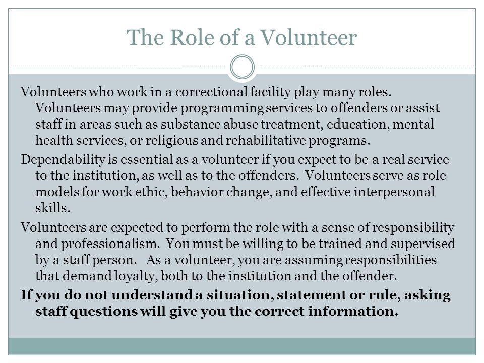 The Role of a Volunteer