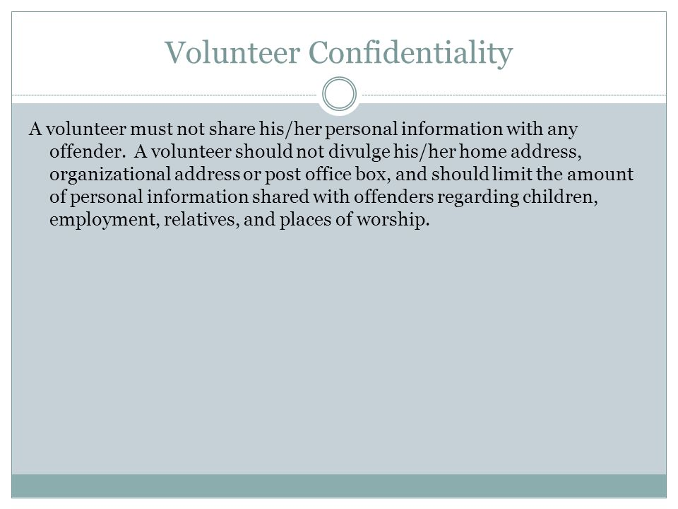 Volunteer Confidentiality