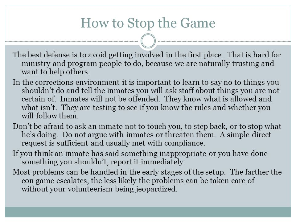 How to Stop the Game