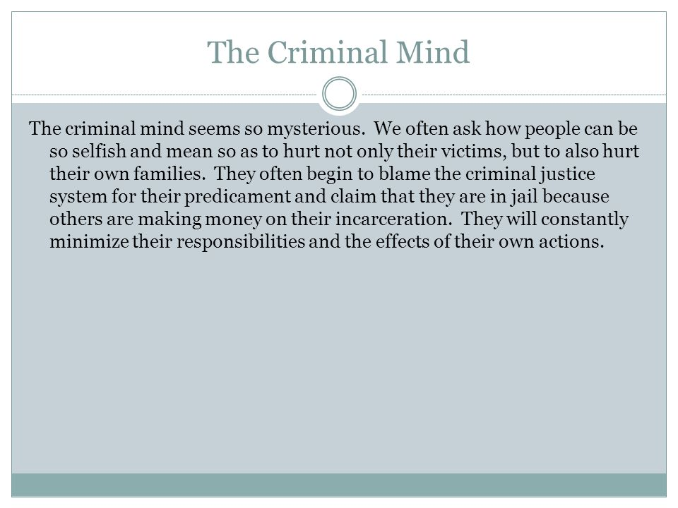 The Criminal Mind