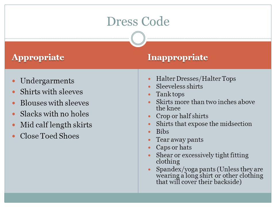 Dress Code Appropriate Inappropriate Undergarments Shirts with sleeves