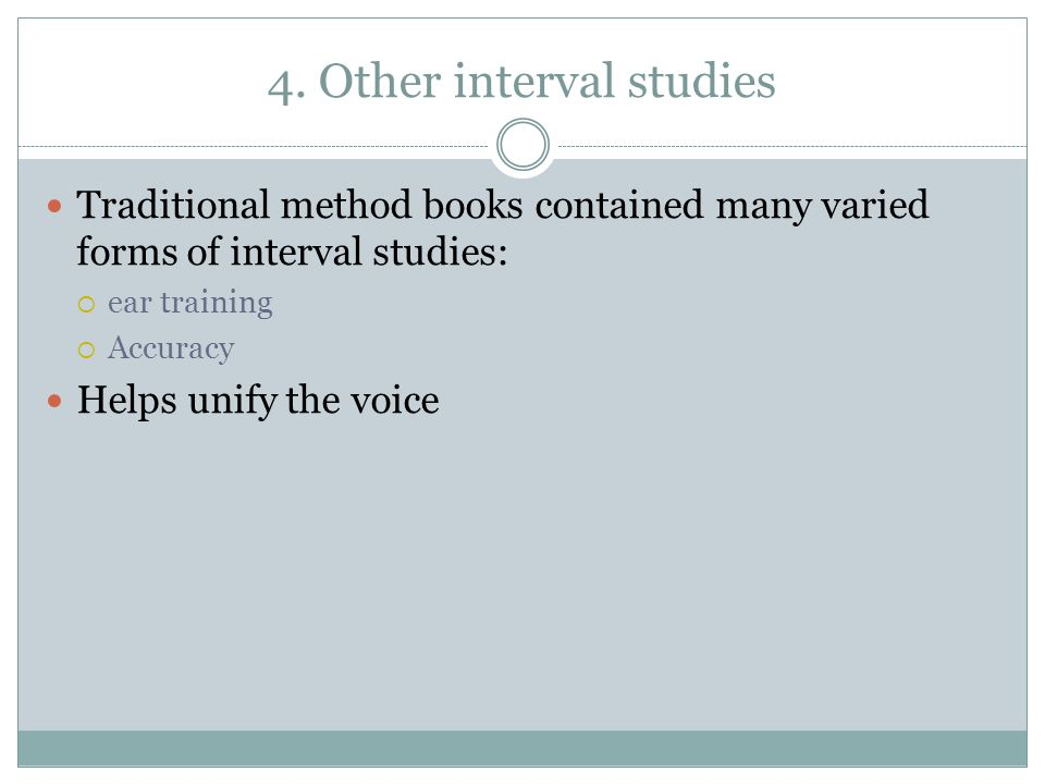 4. Other interval studies