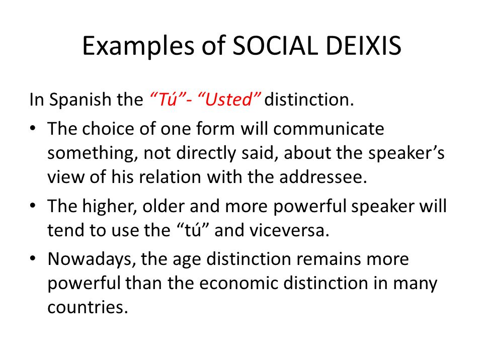 Examples of SOCIAL DEIXIS