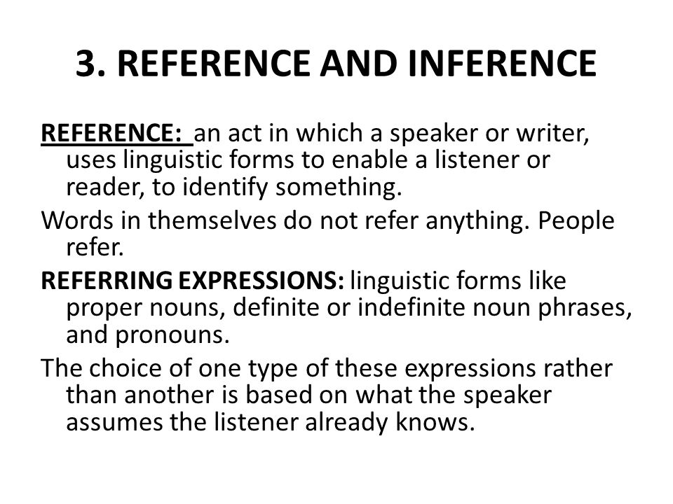 3. REFERENCE AND INFERENCE