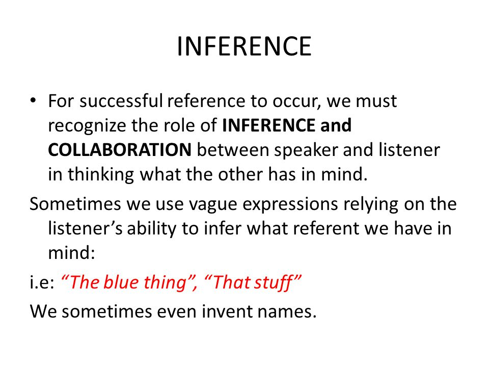 INFERENCE