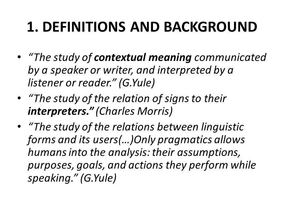 1. DEFINITIONS AND BACKGROUND
