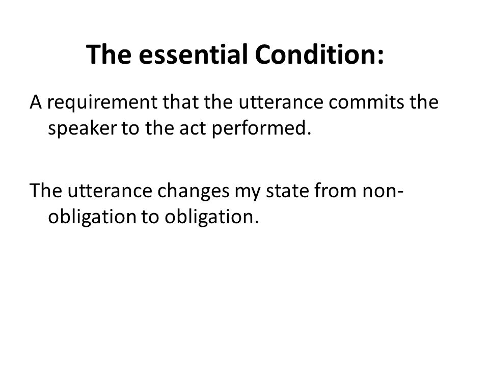 The essential Condition: