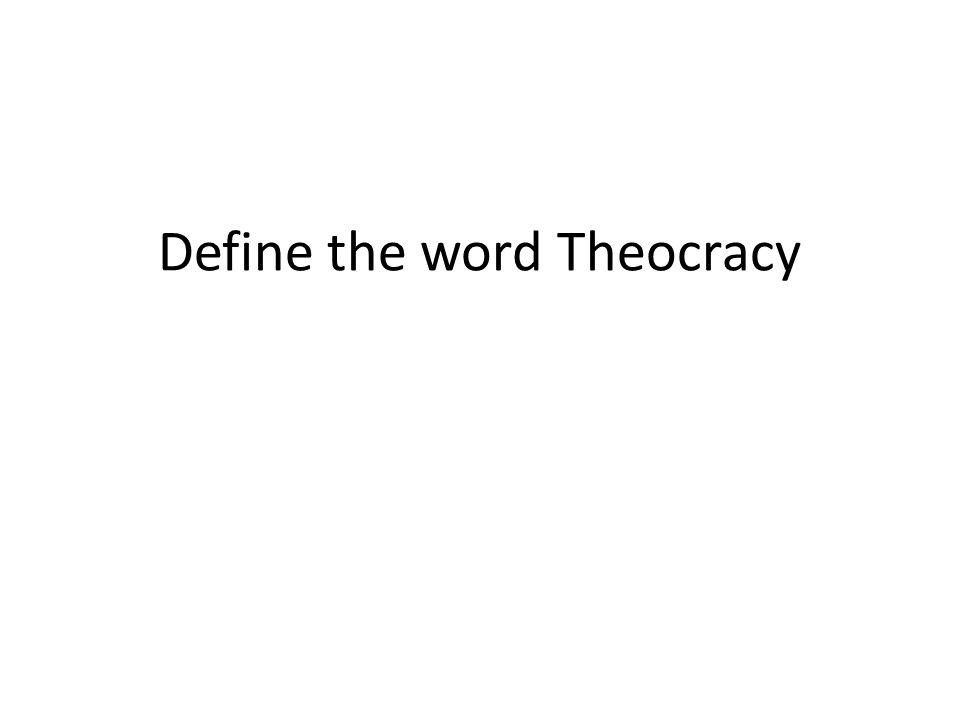 Define the word Theocracy