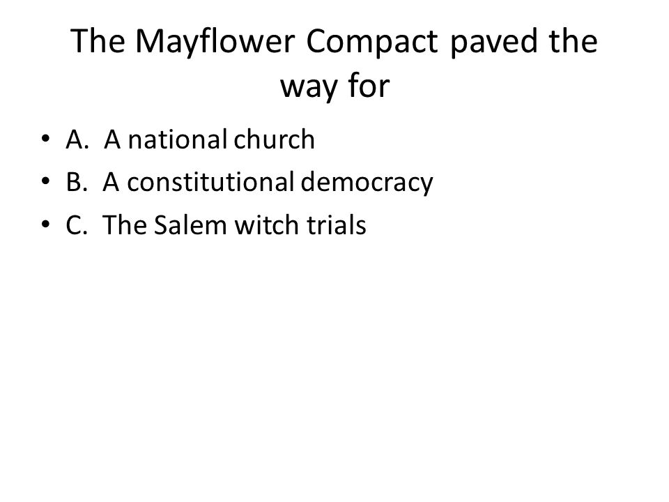 The Mayflower Compact paved the way for