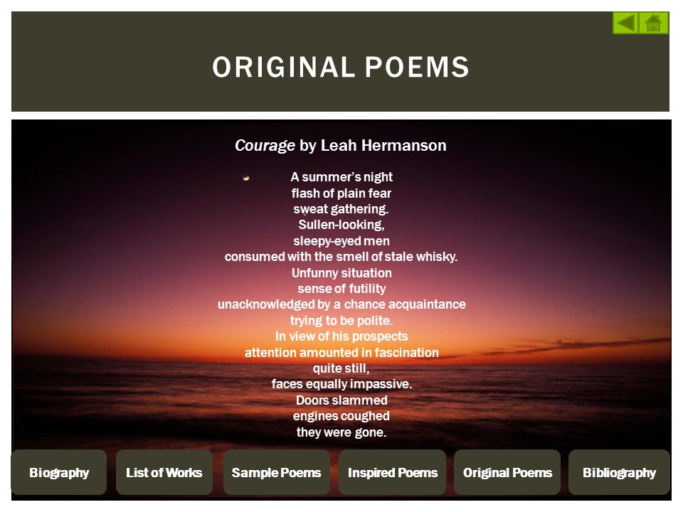 Original poems Courage by Leah Hermanson A summer's night