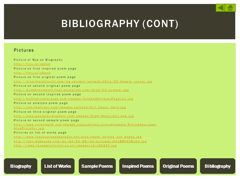 Bibliography (Cont) Pictures List of Works Sample Poems Inspired Poems