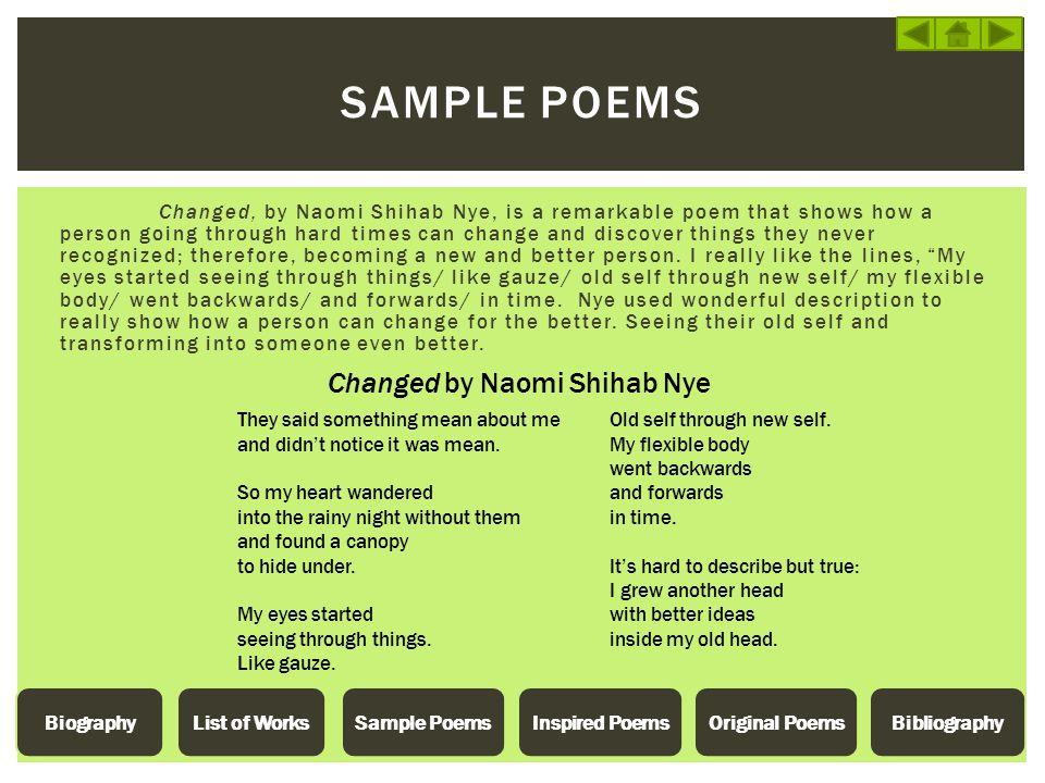 Sample poems Changed by Naomi Shihab Nye