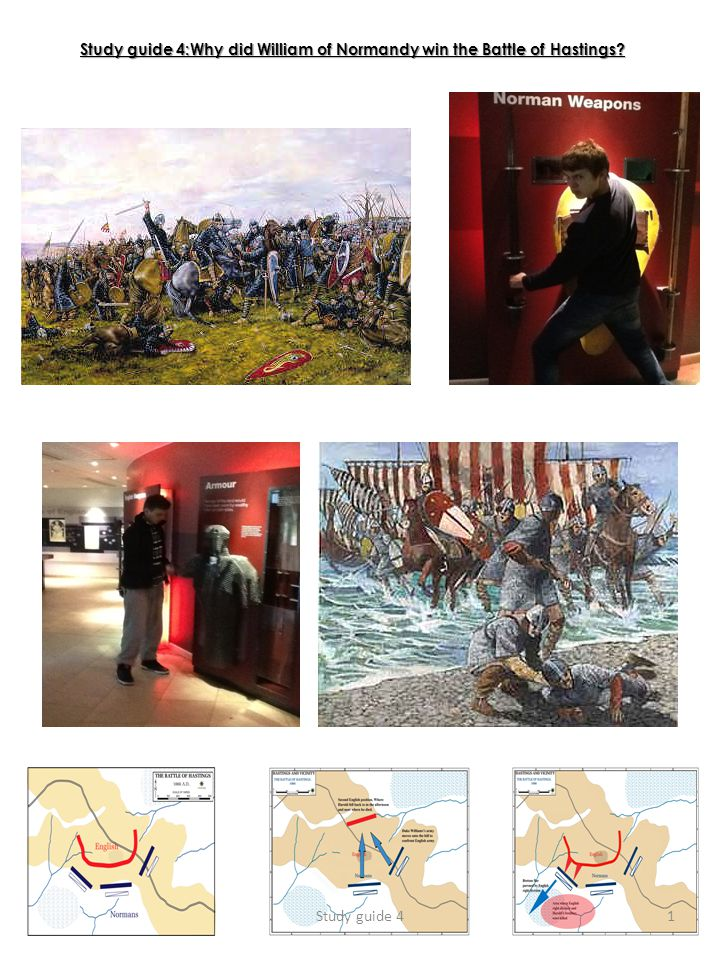 Study guide 4:Why did William of Normandy win the Battle of Hastings