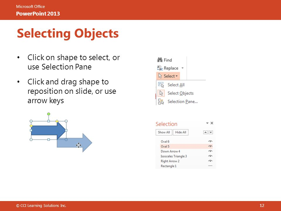 Selecting Objects Click on shape to select, or use Selection Pane