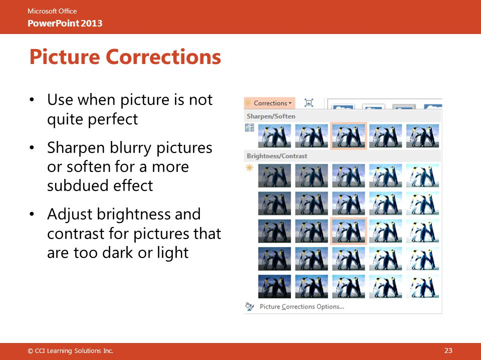 Picture Corrections Use when picture is not quite perfect
