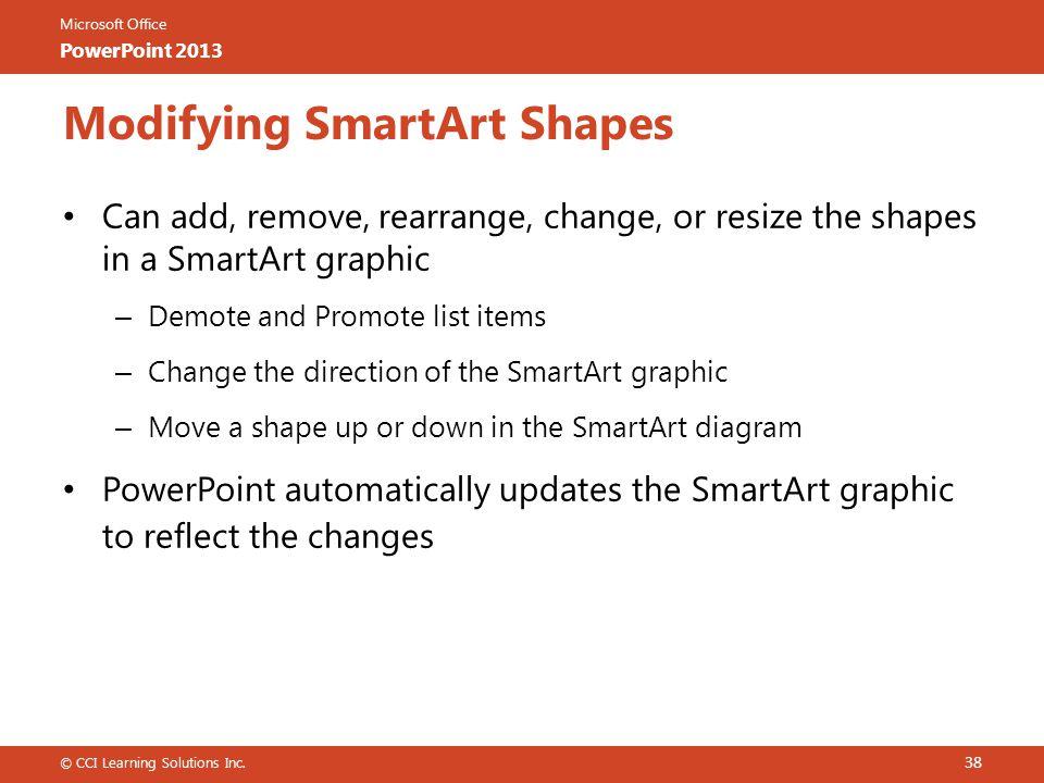 Modifying SmartArt Shapes