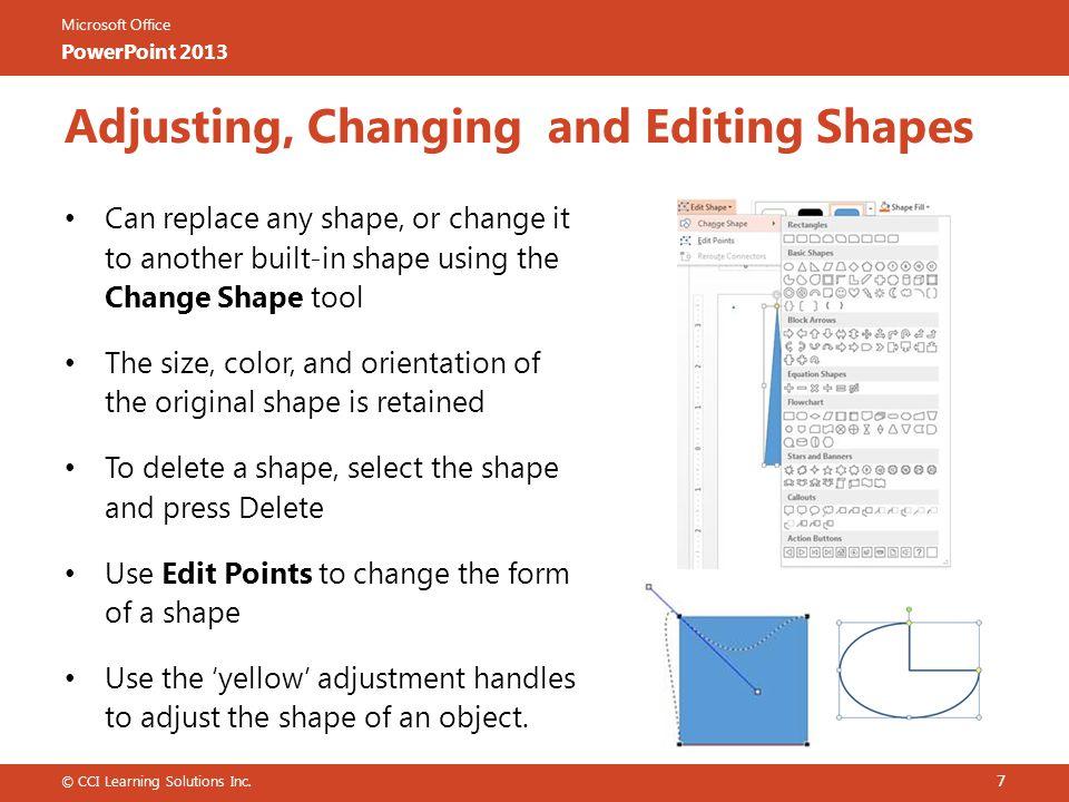 Adjusting, Changing and Editing Shapes