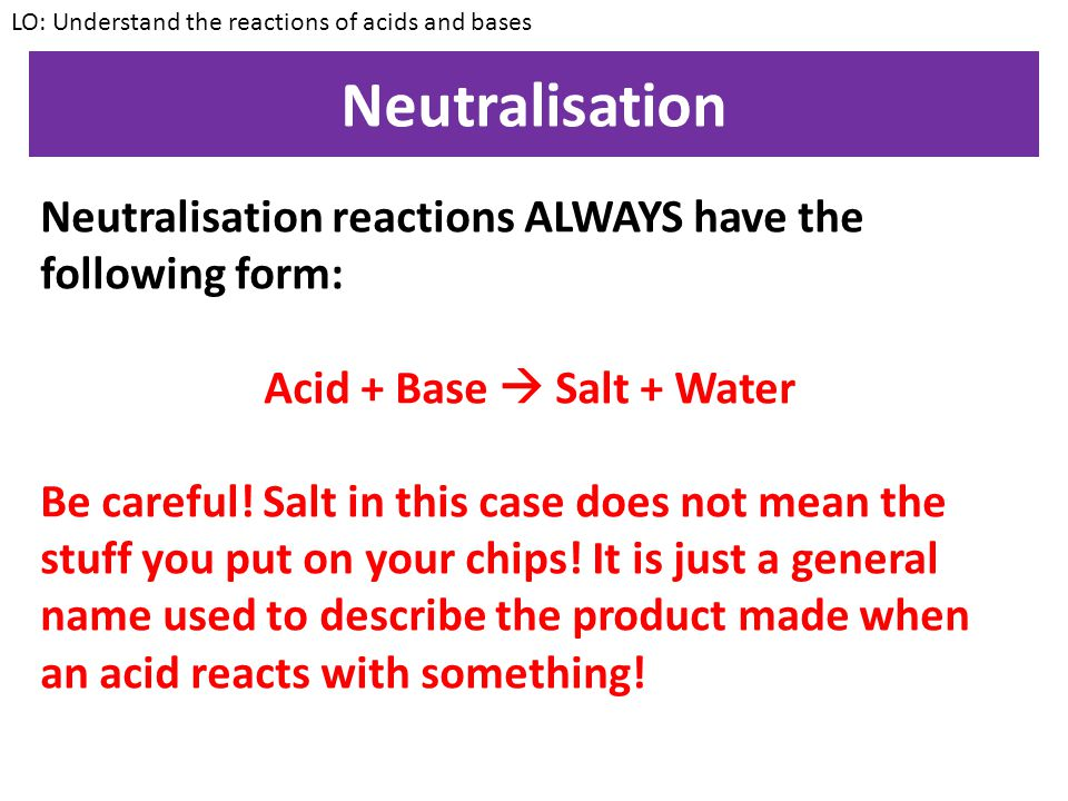 Acid + Base  Salt + Water