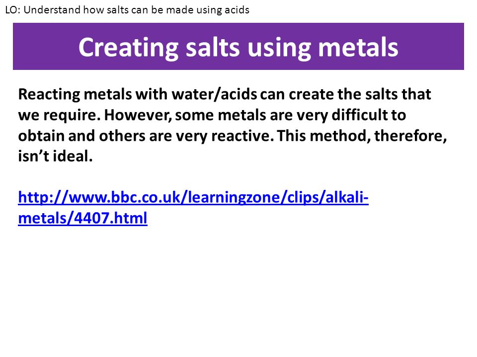 Creating salts using metals