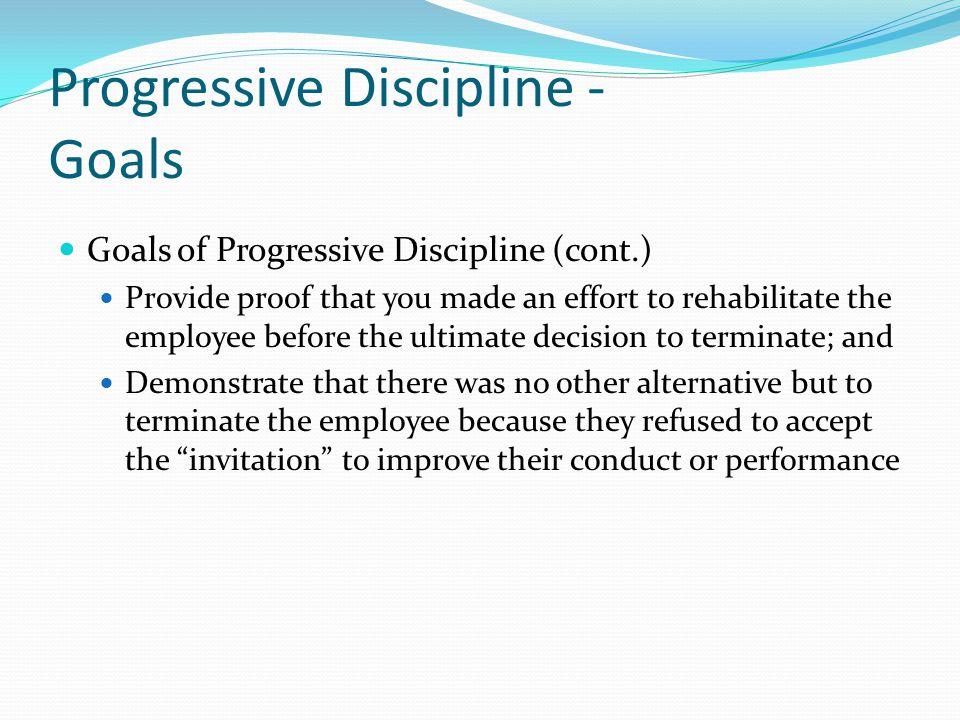 Progressive Discipline - Goals