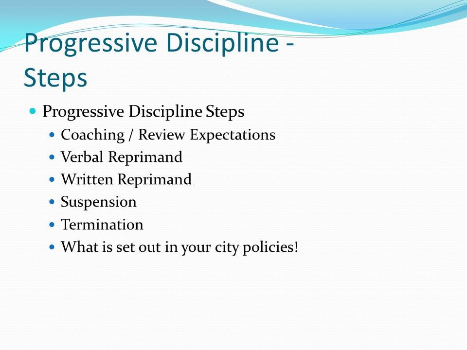 Progressive Discipline - Steps