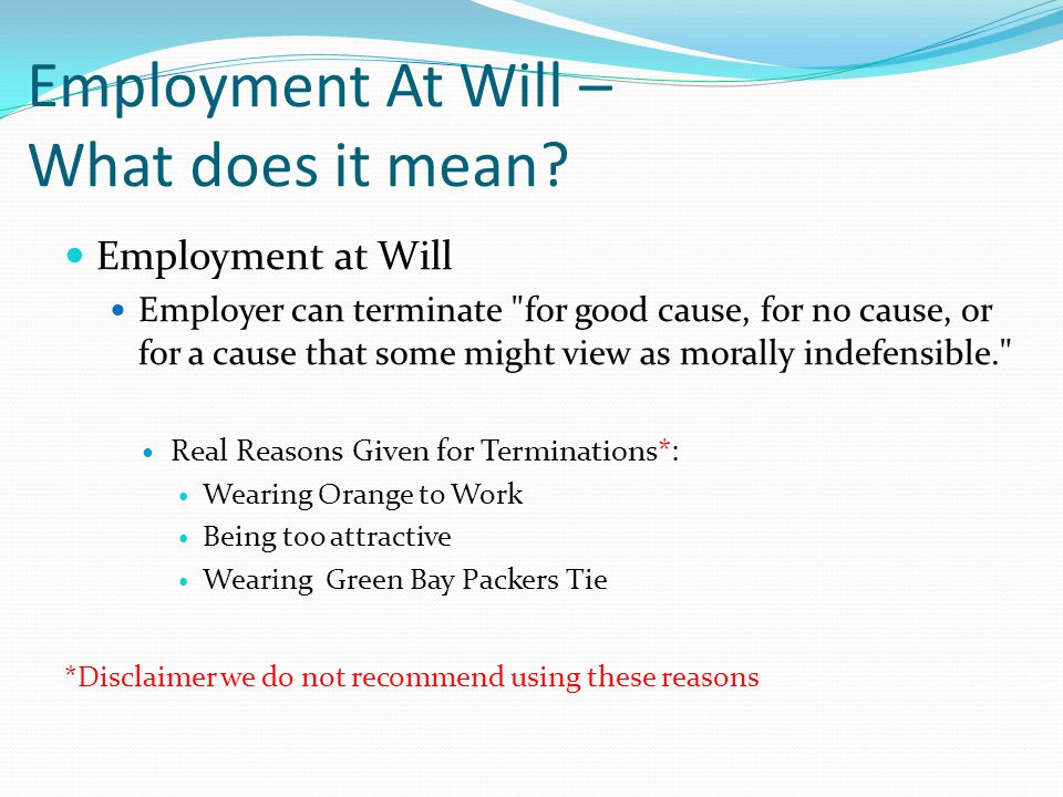 Employment At Will – What does it mean