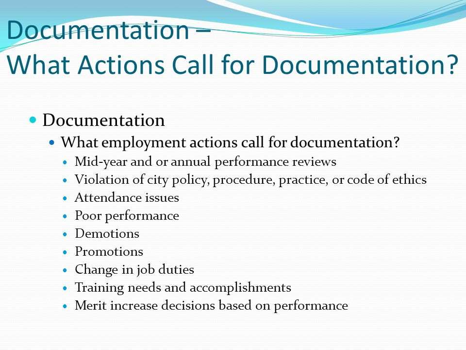 Documentation – What Actions Call for Documentation