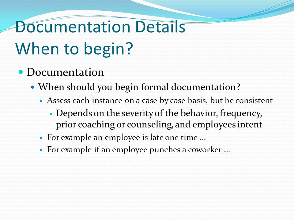 Documentation Details When to begin