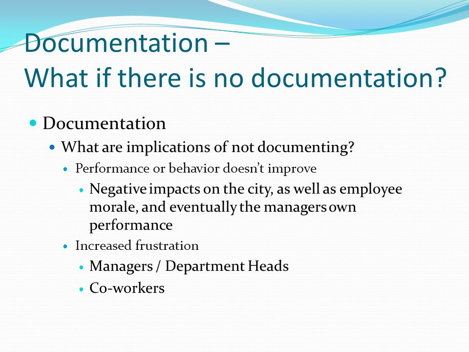 Documentation – What if there is no documentation