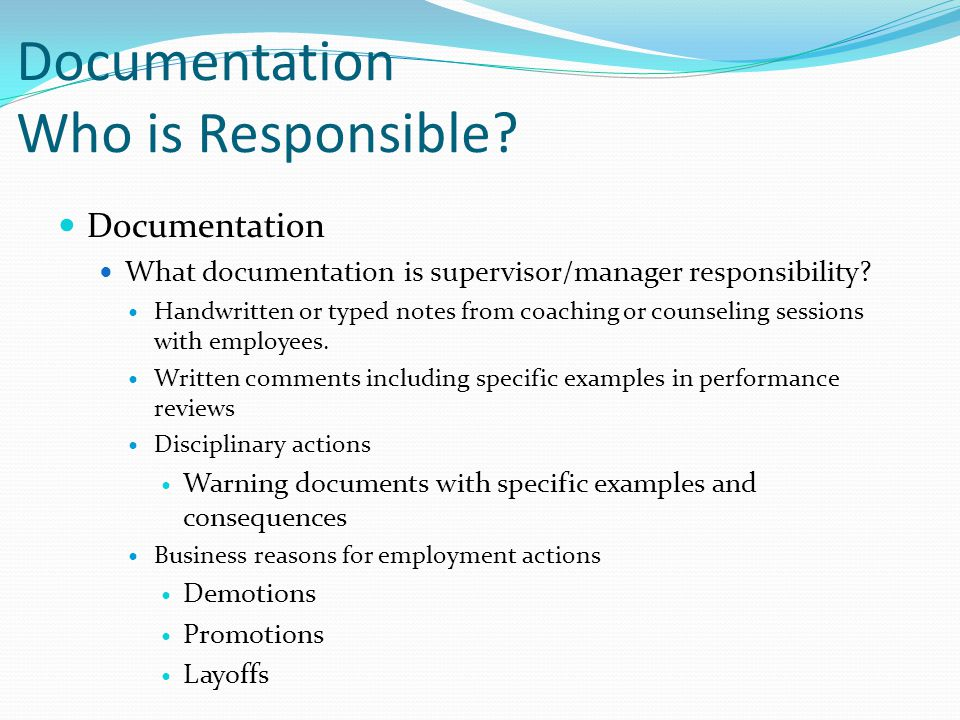 Documentation Who is Responsible