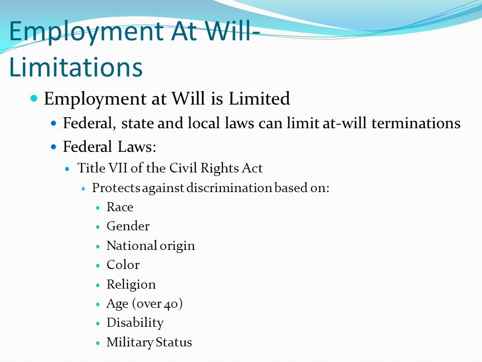 Employment At Will- Limitations