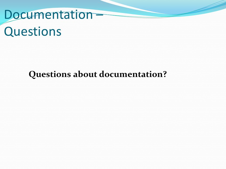 Documentation – Questions